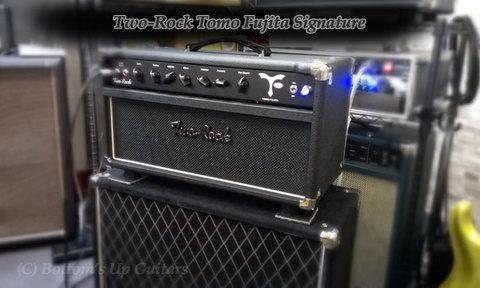 PBG Two-Rock Tomo Fujita Signature Amp has arrived !! トモ藤田さんモデルのツーロックアンプ入荷!